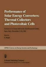 Performance of Solar Energy Converters: Thermal Collectors and Photovoltaic Cell