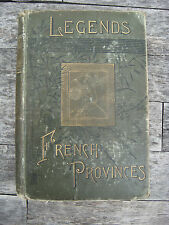 FAIRY LEGENDS OF THE FRENCH PROVINCES FIRST EDITION 1887 TRANSLATED BY MRS CAREY