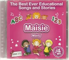THE BEST EVER EDUCATIONAL SONGS & STORIES PERSONALISED CD - MAISIE / MAISY