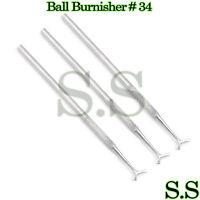 3 PCS Ball Burnisher # 34 SE Dental Amalgam Instruments Single Ended