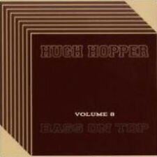 Hugh Hopper - Volume 8: BASS ON TOP [New CD]