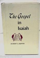THE GOSPEL IN ISAIAH Gilbert Guffin Convention Press 1968 Inglese Biblica Bibbia