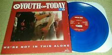 YOUTH OF TODAY - We're Not In This Alone LP  CLEAR BLUE WAX (SEALED) SXE NYHC