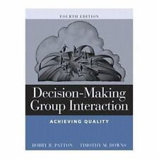 Decision-Making Group Interaction: Achieving Quality (4th Edition)