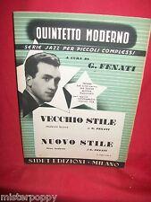 GIOVANNI FENATI QUINTETTO MODERNO Vecchio stile + Nuovo stile 1950 Spartiti JAZZ