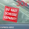 30 Scheisse Geparkt Falschparker Aufkleber Falsch Parken Hinweis Parkverbot Auto