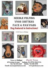 """""""Needle Felting Your Critters Face & Paw Pads"""" Brochure/Pamphlet/Instruc tions"""