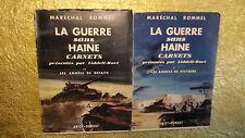 LA GUERRE SANS HAINE. Carnets présentés par Liddell-Hart 2/2 1952