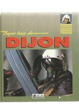 SUPER BASE DE DIJON - EDITIONS ATLAS