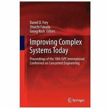 Improving Complex Systems Today : Proceedings of the 18th ISPE International...