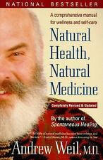 """""""NATURAL HEALTH, NATURAL MEDICINE"""" BOOK BY ANDREW WEIL, M.D."""