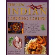 The new Indian cooking course: Enjoy the taste and