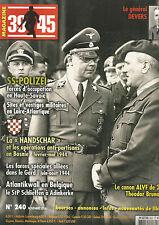 "39-45 N°240 AA-POLIZEI / LA ""HANDSCHAR"" / ALANTIKWALL EN BELGIQUE / CANON ALVF"