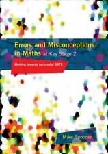 Errors and Misconceptions in Maths at Key Stage 2 : Working Towards Sucess in...