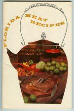 Vintage 1961 FLORIDA MEAT RECIPES Promotional Cookbook! Fla Dept of Agriculture
