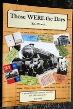 Those WERE the Days New publication railway book