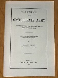 The Supplies for the Confederate Army, 1976 Facsimile of 1904 Edition, Softcover