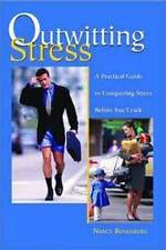 STRESS!Outwitting Stress:A Practical Guide to Conquering Stress Before You Crack