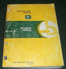 John Deere 2150 2255 Tractor Technical Service Repair Shop Book Manual Tm-4401