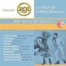 Lo Mejor del Folklore Mexicano, Vol. 2 - 100 Aos De Musica