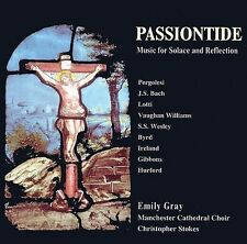 Passiontide: Music for Sorrow and Reflection (Gray) CD NEW