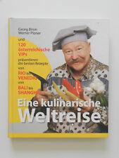 Eine kulinarische Weltreise Georg Biron Werner Ploner die besten Rezepte