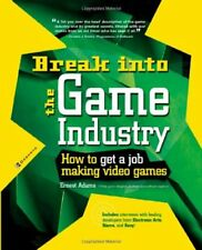 Break Into The Game Industry: How to Get A Job Mak