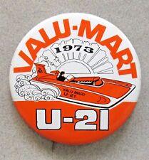 1973 VALU-MART pinback button Hydroplane boat racing w
