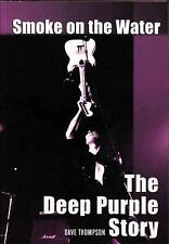 Smoke on the Water: The Deep Purple Story (Paperback or Softback)