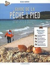 Guide de la pèche à pied : Coquillages et crustacés d...   Livre   état très bon