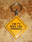I'm #1 why try harder metal keyring new