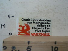 STICKER,DECAL VAUXHALL GRATIS 3 JAAR DEKKING VAN MECHANISCHE RISIKO'S OP CHEVE A