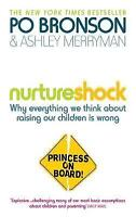 Nurtureshock: Why Everything We Thought About Children is Wrong, Bronson, Po & M
