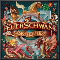 FEUERSCHWANZ - SEX IS MUSS   CD NEU