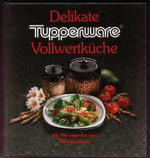 """Buch von Tupperware """"Delikate Vollwertküche""""  - NEU - original verschweißt"""