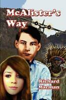 McAlister's Way (The McAlister Line) by Marman, Richard, NEW Book, FREE & FAST D