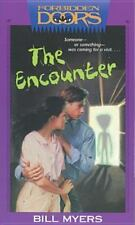 Forbidden Doors: The Encounter 6 by Bill Myers (1995, Paperback)