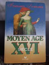 itinéraires littéraires moyen âge XVIème Hatier 1992 ARTBOOK by PN