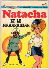 "Walthéry  Natacha "" Natacha et le Maharadjah""   album n°2 DUPUIS 1972   neuf"