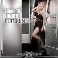 Miranda Lambert - Platinum Nuovo CD