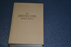La médecine pour tous de Goust  / Ref D1