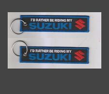 Suzuki Keyring Id rather be Riding my Motorbike, Hayabusa Bandit GSR GSX (D7)