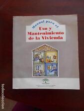 MANUAL PARA EL USO Y MANTENIMIENTO DE LA VIVIENDA - JUNTA DE ANDALUCIA (O1)