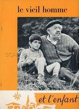 MICHEL SIMON LE VIEIL HOMME ET L'ENFANT 1967 RARE SYNOPSIS