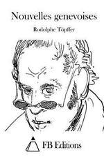 Nouvelles Genevoises by Rodolphe Töpffer (2015, Paperback)