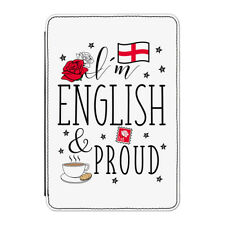 I'm English And Proud Case Cover for Kindle Paperwhite - England Rugby Flag