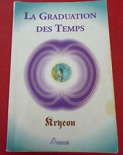 Soft Cover French Book La Graduation des Temps - Kryeon