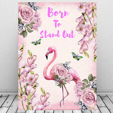 Flamingo Wall Art Print Born To Stand Out Inspirational Quote Picture Gift