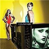 Moby - Last Night 24HR POST!!