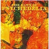 Various Artists-The Dawn of Psychedelia CD NEW